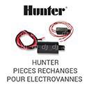 HUNTER PIECES RECHANGES POUR ELECTROVANNES